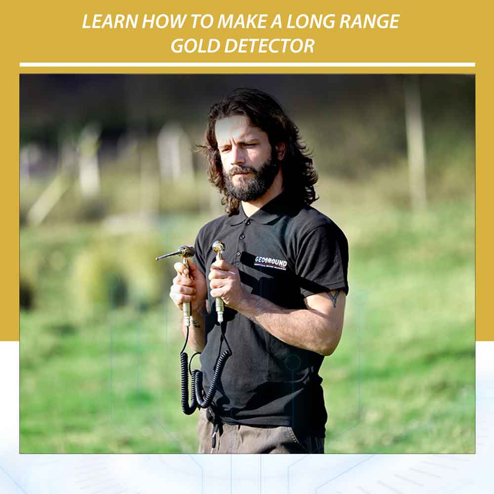 Learn how to make a long range gold detector