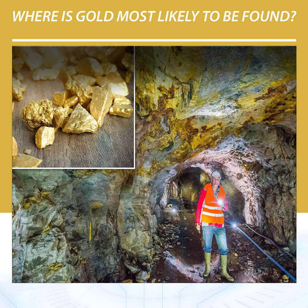 where-is-gold-most-likely-to-be-found