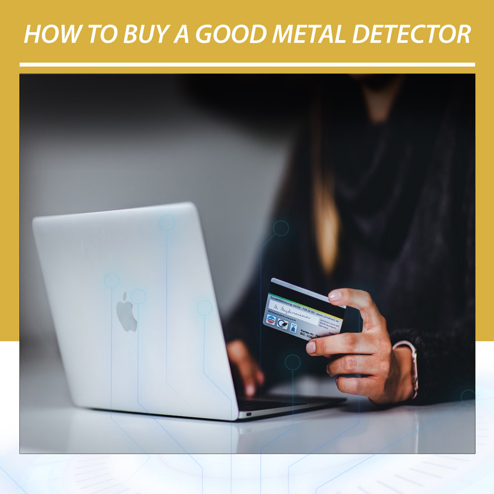 How-to-buy-a-good-metal-detector