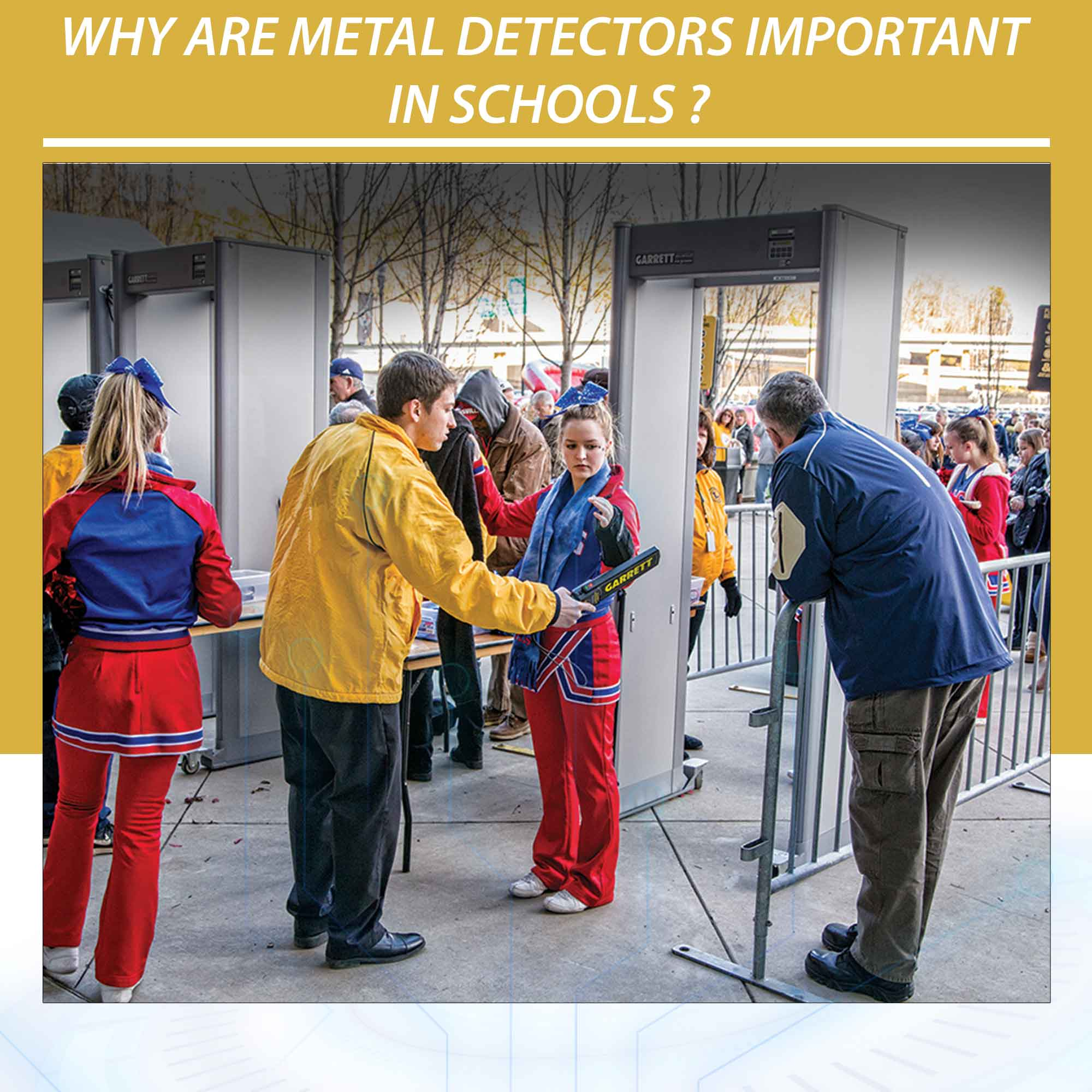 Why are metal detectors important in schools ?